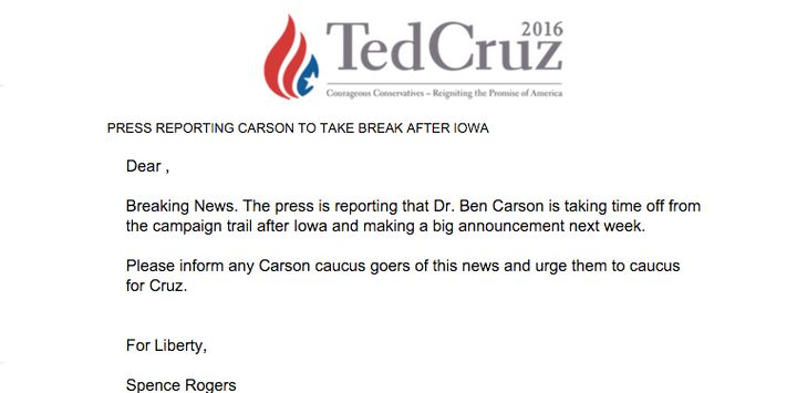 Ted Cruz presidential campaign sent an email ahead of Monday's Iowa caucuses suggesting that Ben Carson was dropping out of t