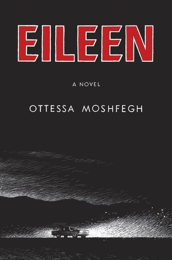 This unsettling crime novel by Ottessa Moshfegh centers on a young, self-loathing young woman and her troubled relationship w