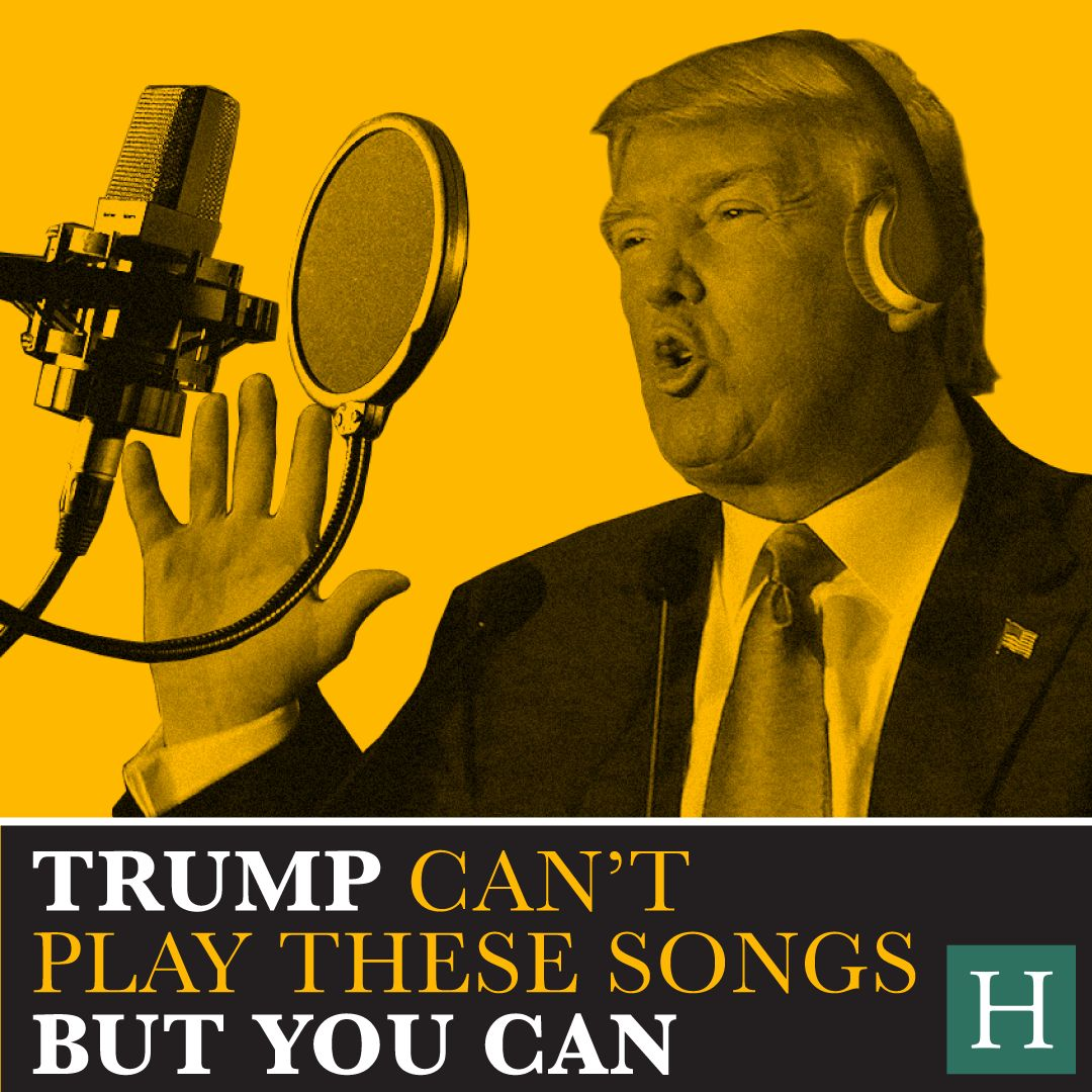 Donald Trump's banned from all these wonderful songs.