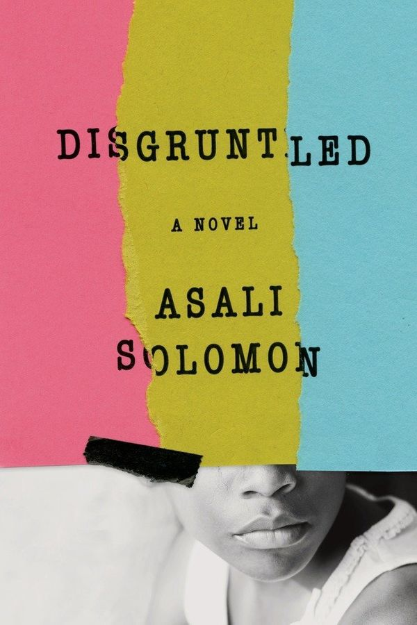 Asali Solomon's recent novel <i>Disgruntled</i> is a classic coming-of-age story, but also offers readers insights into what