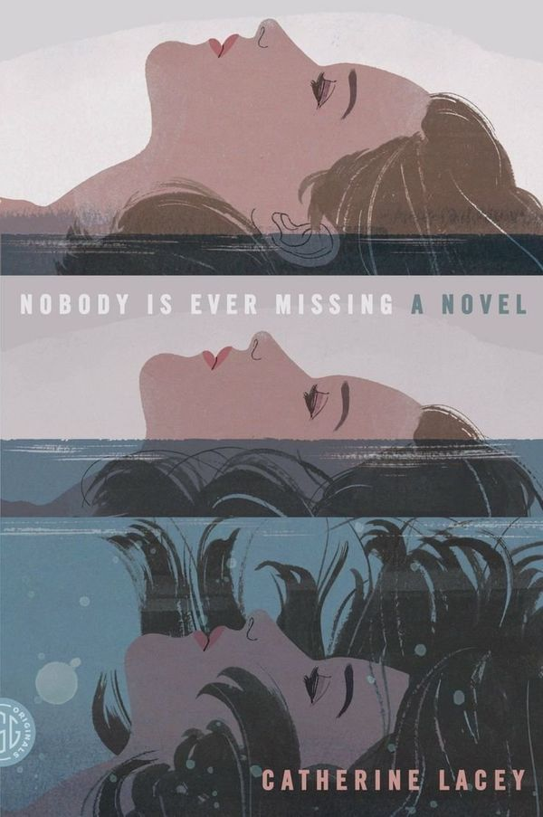 <i>Nobody Is Ever Missing</i> isn't the first novel in which a woman gets to be the unmoored protagonist in search of meaning