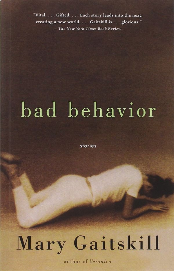 Mary Gaitskill's debut collection<i>Bad Behavior</i> has become a modern classic, in large part for not pulling any pun