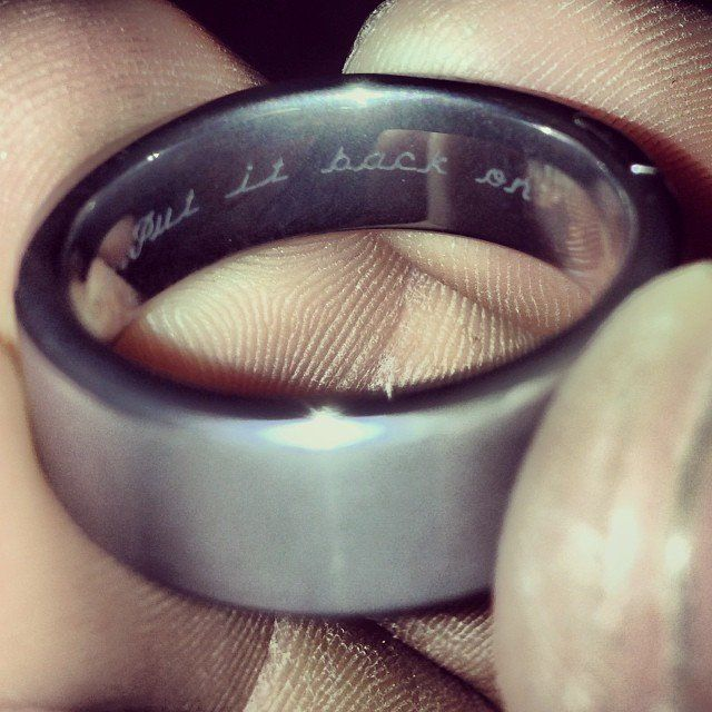 "The ring inscription reads, ""Put it back on."""