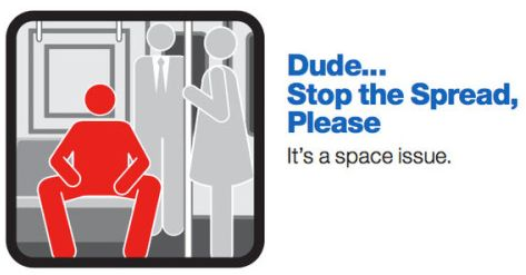 MTA signage reminding men to close their legs.