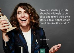 Jill Soloway Nailed Why Women Must Be In Control Of Their Own Stories