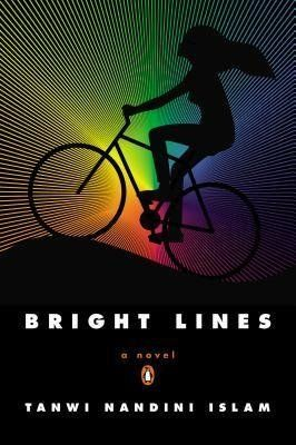 Biking around Brooklyn, heading to huge warehouse parties: Tanwi Nandini Islam's <i>Bright Lines</i> fits in well with the co