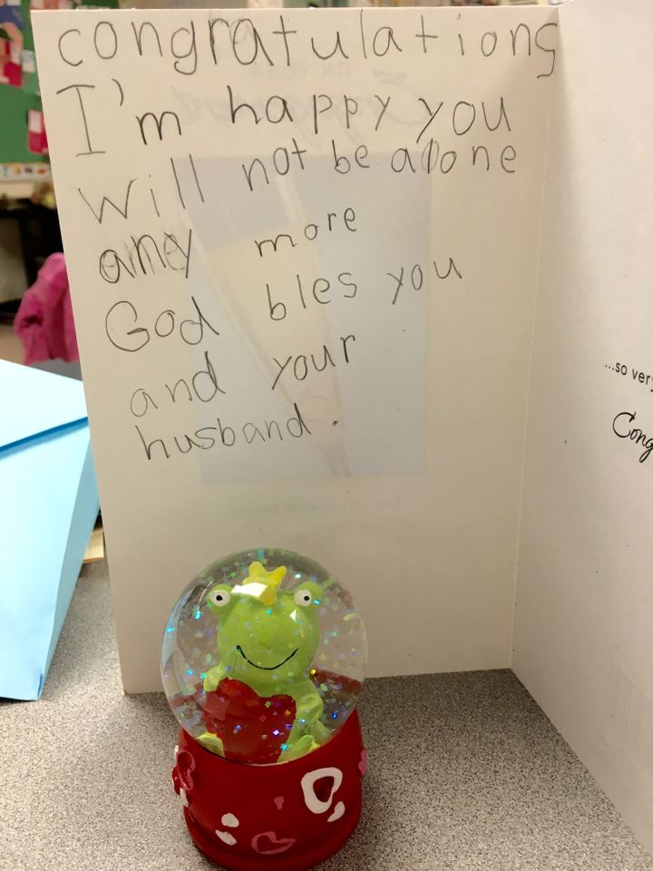 "An honest note from one of Jennifer's students reads: ""Congratulations. I'm happy you will not be alone anymore. God bless you and your husband."""
