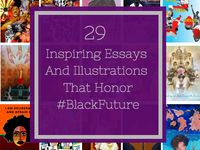 inspiring essays and illustrations that explore the state of  29 inspiring essays and illustrations that explore the state of black future huffpost