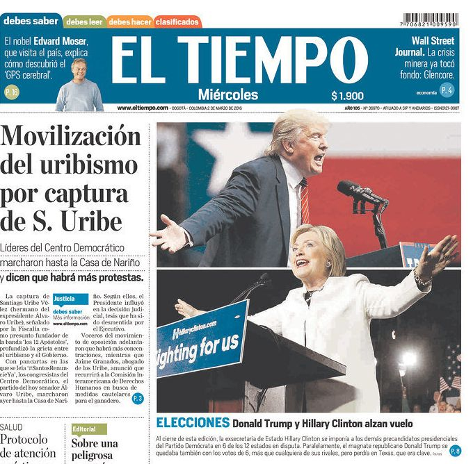 Colombia's El Tiempo featured a front page with both Trump and Clinton, the two most successful candidates on Super Tuesday.