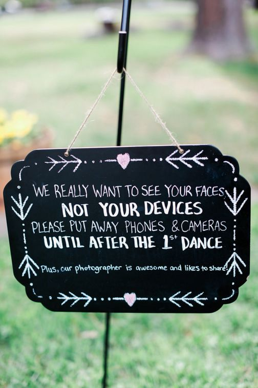 """""""We really want to see your faces. Not your devices. Please put away phones and cameras until after the first dance."""""""