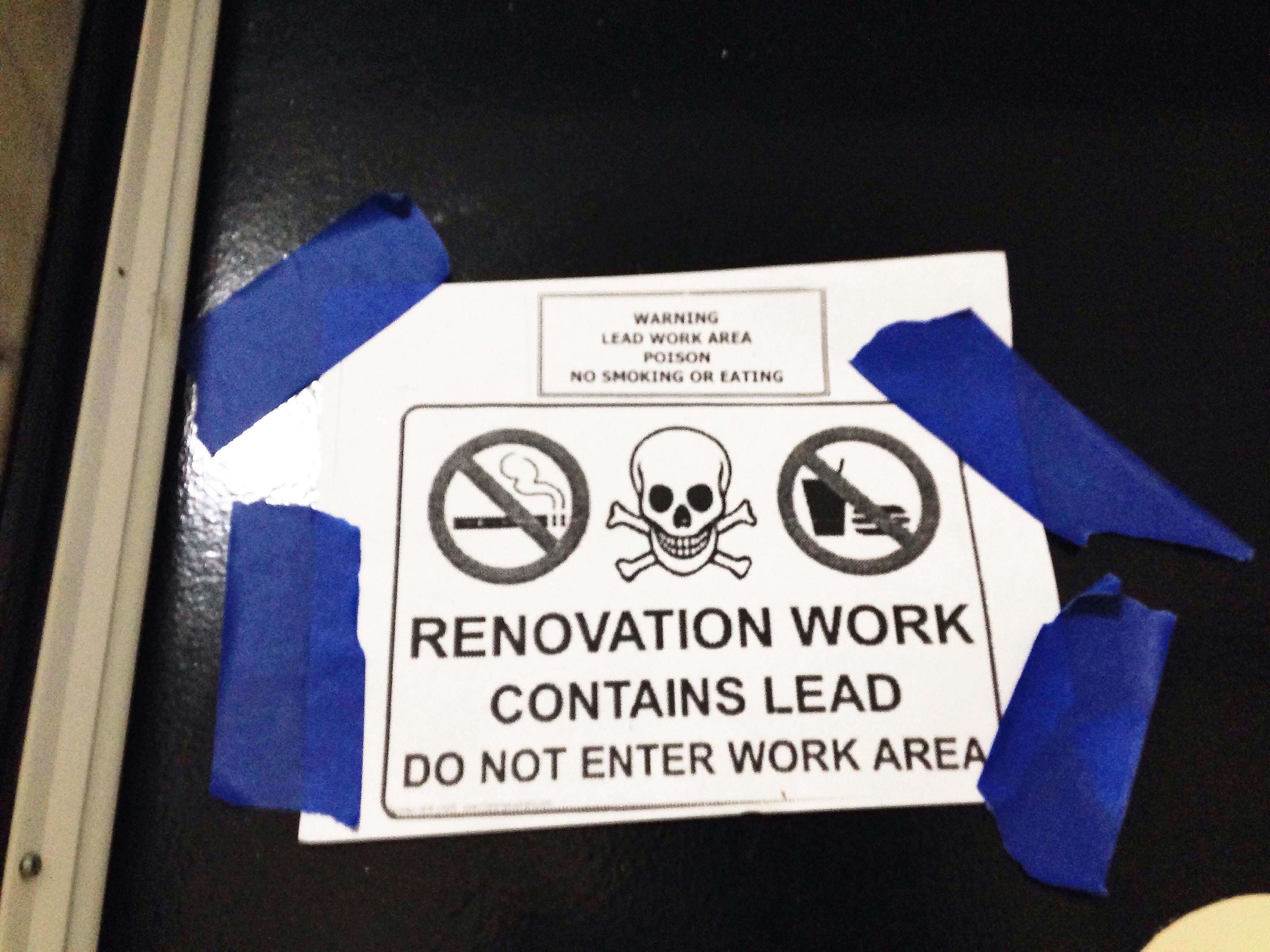 """""""Renovation work contains lead"""" sign"""