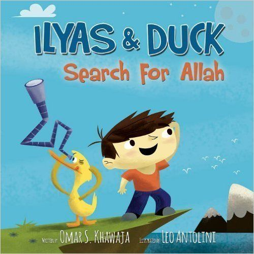 """<i>Ilyas and Duck Search for Allah</i> is an adorable adventure in which the two main characters go on a quest to look for A"