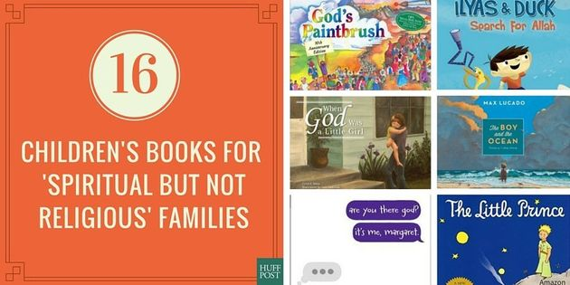 16 Children's Books For 'Spiritual But Not Religious'