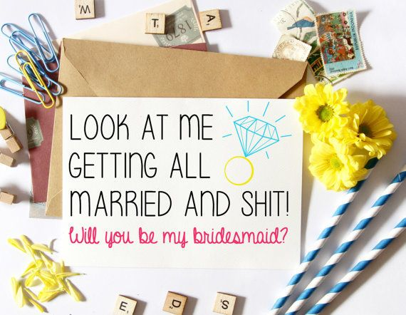 16 Straight-Up Awesome Ways To Pop The Question To Your Bridesmaids ...