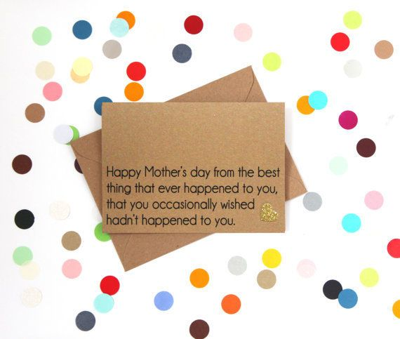 "<i>Buy it <a href=""https://www.etsy.com/listing/268026565/funny-mothers-day-card-happy-mothers-day?ga_order=most_relevant"" ta"