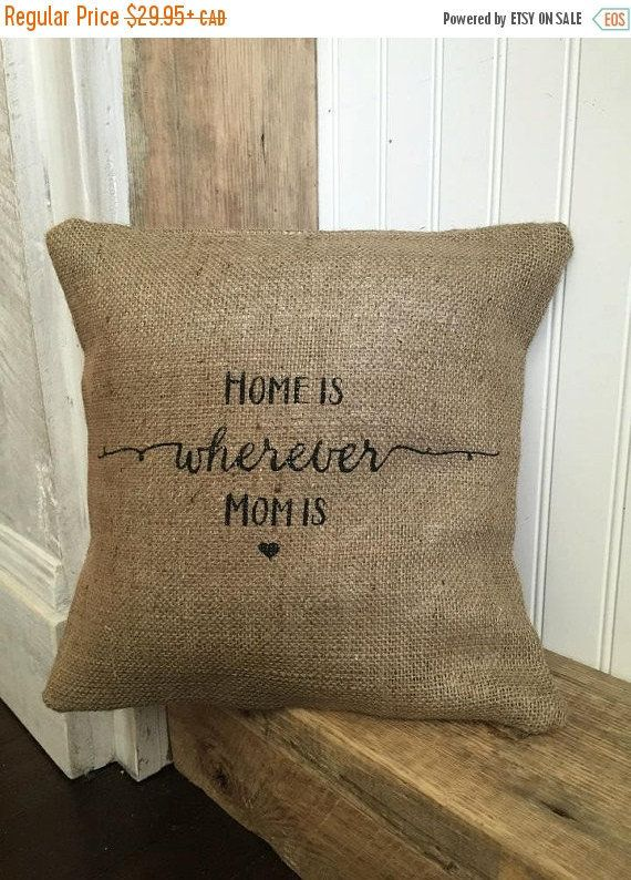 """Home Is Wherever Mom Is"" Pillow -- $20.46"
