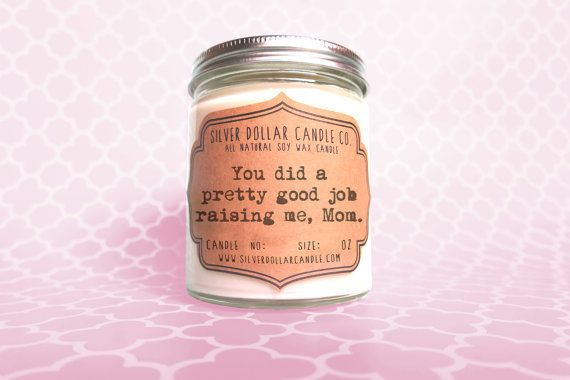 Mother's Day Candle -- $12.00