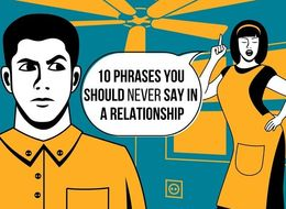 The 10 Most Deadly Phrases In A Relationship