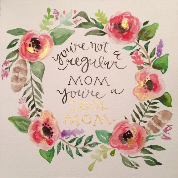 """Cool Mom"" Watercolor Decoration -- $25.00"