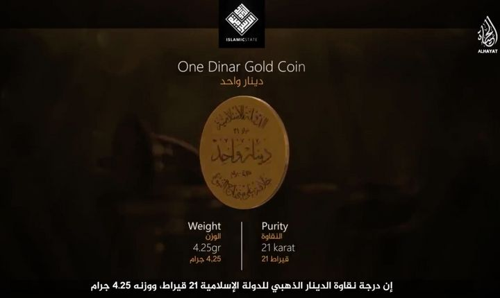 ISIS presents in its propaganda the gold dinar coin, which it claims to have minted.
