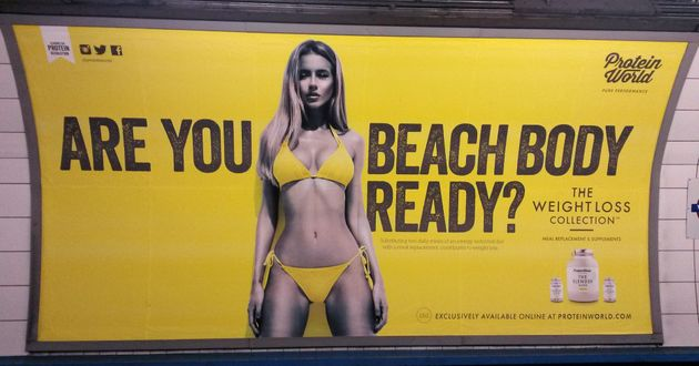 A Protein World advert displaying the slogan 'Are you beach body ready?' caused controversy last year....