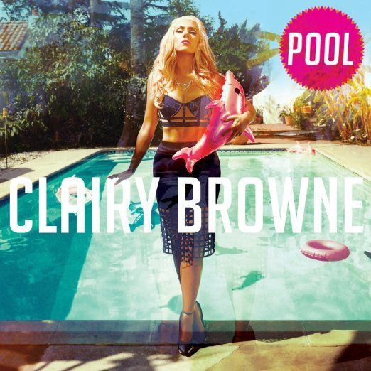 Clairy Browne / <i>Pool</i>