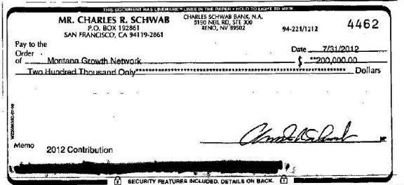 A $200,000 check written by Charles Schwab to the Montana Growth Network.