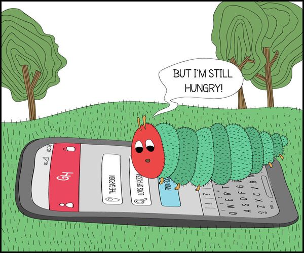 "(The<i> Very Hungry Caterpillar, </i>Eric Carle<i>)&nbsp;</i>""It&rsquo;s hard work turning from a caterpillar into a butterfl"