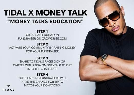 "Tidal's ""Money Talk With TIP For Education."""