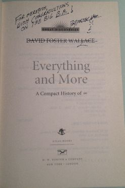 "David Foster Wallace signed a copy of his book ""Everything and More"" to Meredith Farmer the day of her college graduation."