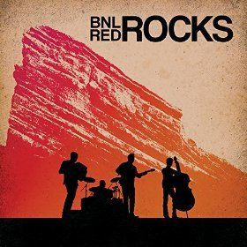 Barenaked Ladies / <i>BNL Rocks Red Rocks</i>