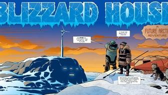 Written and illustrated by Nicholas Burns and George Freeman, Blizzard House is a science-fiction adventure about a teenage couple trapped between the futuristic visions of Arctic housing doing battle around them.