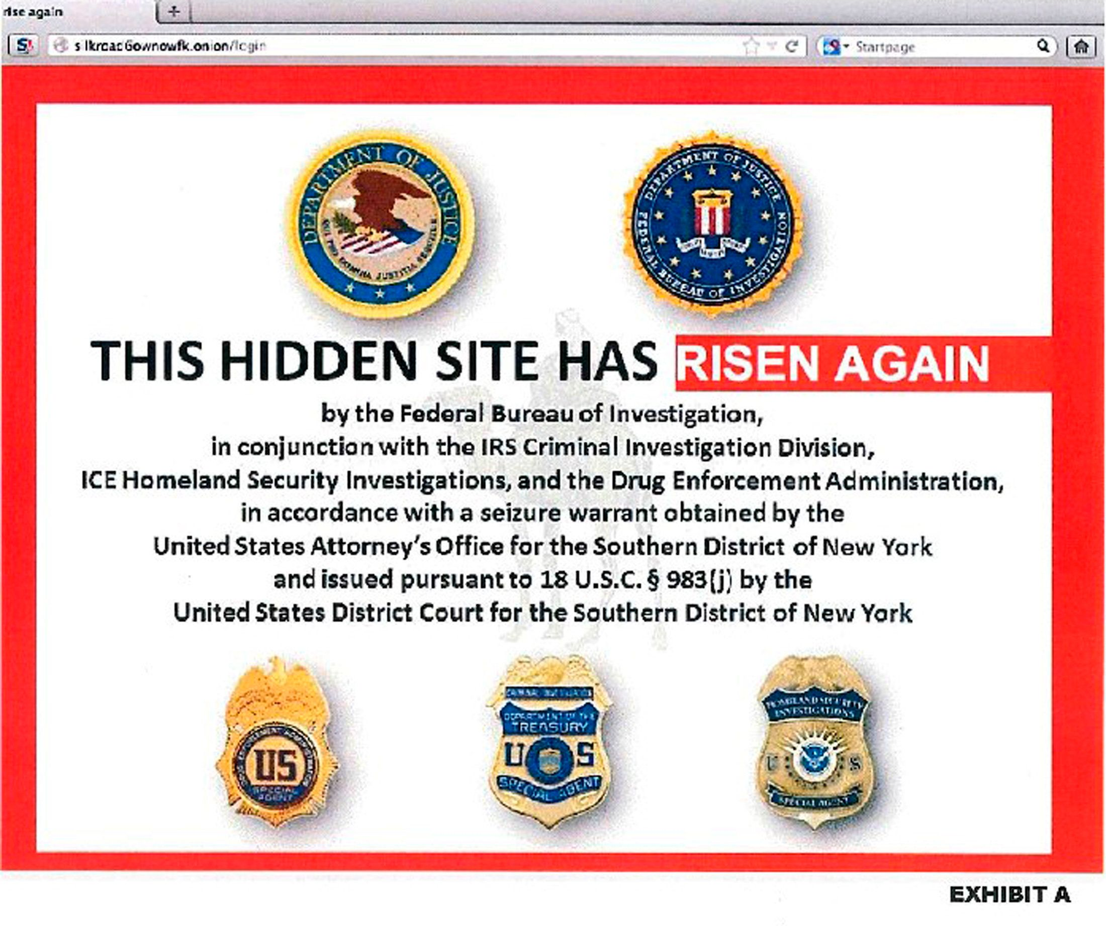 The alleged homepage to Silk Road 2.0, the successor website to Silk Road, is seen in a screenshot labelled Exhibit A from a U.S. Department of Justice (DOJ) criminal complaint filed against Blake Benthall November 6, 2014.  Benthall, 26, was arrested on Wednesday in San Francisco and was expected to make an initial court appearance in federal court there later on Thursday.   REUTERS/DOJ/Handout via Reuters (UNITED STATES - Tags: CRIME LAW) THIS IMAGE HAS BEEN SUPPLIED BY A THIRD PARTY. IT IS DISTRIBUTED, EXACTLY AS RECEIVED BY REUTERS, AS A SERVICE TO CLIENTS. FOR EDITORIAL USE ONLY. NOT FOR SALE FOR MARKETING OR ADVERTISING CAMPAIGNS