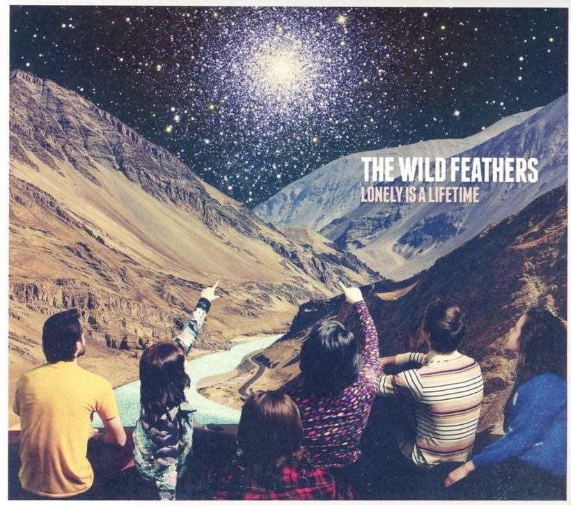 The Wild Feathers / <i>Lonely Is A Lifetime</i>