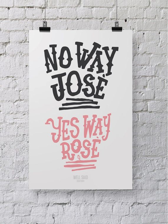 """<strong>Get the <a href=""""https://www.etsy.com/listing/247890387/funny-posterprint-no-way-jose-wall?ga_order=most_relevant&amp"""