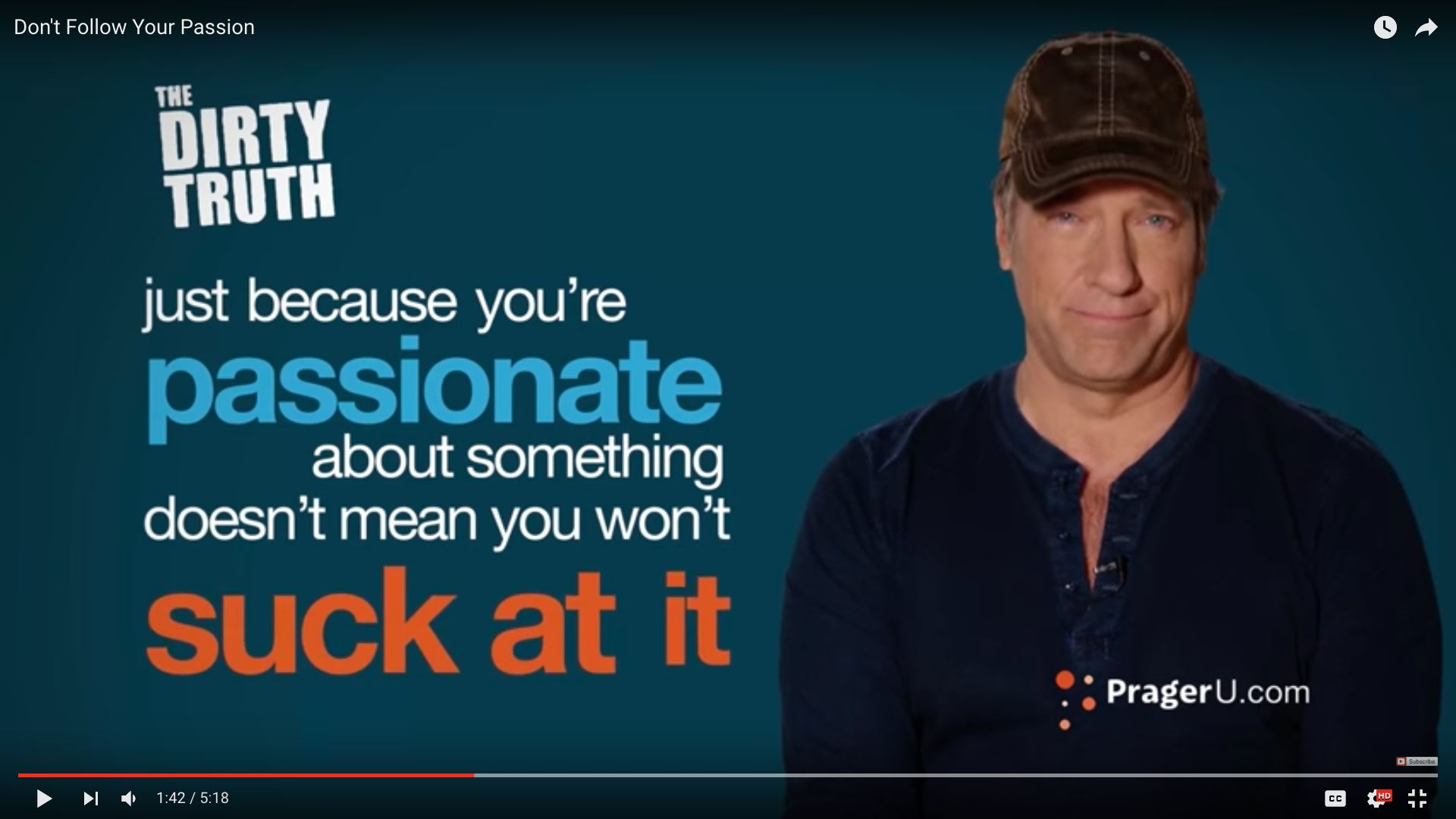 """Dirty Jobs"" star Mike Rowe delivered some colorful advice to recent college graduates on following their passion."