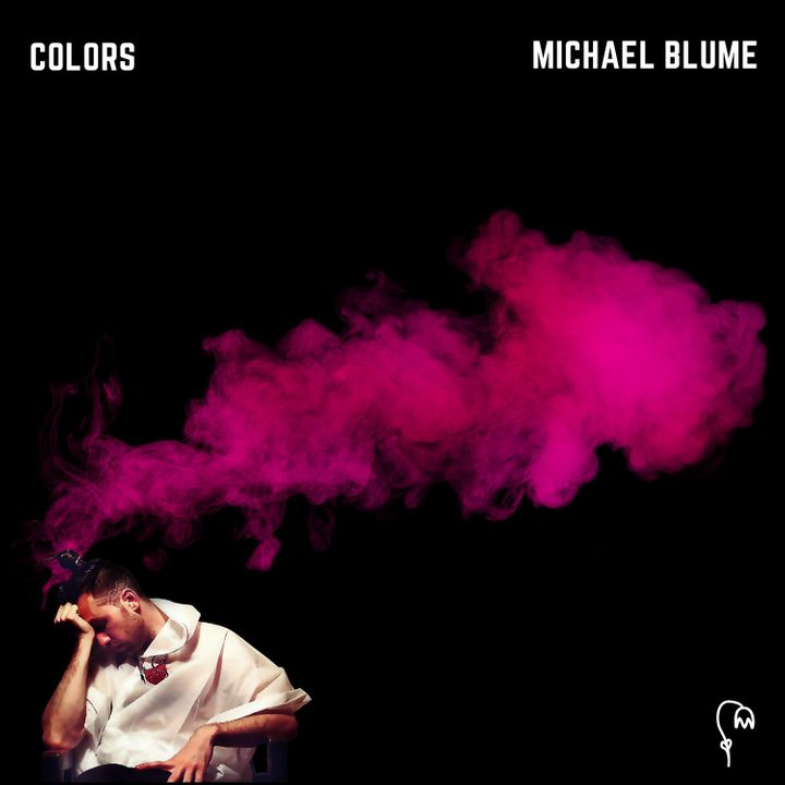 """Colors"" is the first single from Blume's debut EP, ""When I Get It Right,"" which is due out July 15 on S-Curve Records."
