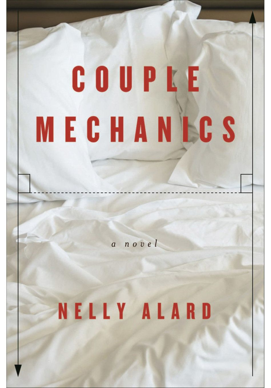 "In an insightful new novel from France, <i><a href=""http://www.amazon.com/Couple-Mechanics-Nelly-Alard-ebook/dp/B00WPQTAA8?ta"