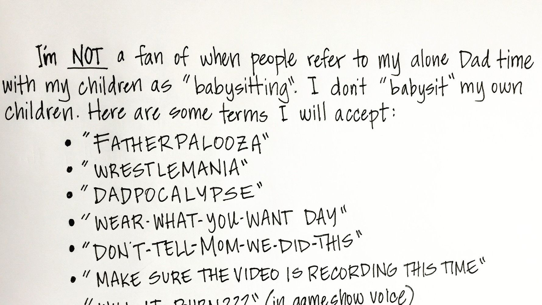Dad's Hilarious Note Shows Why He's Not 'Babysitting' His