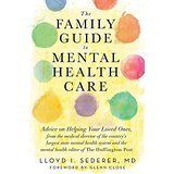 <i>The Family Guide to Mental Health Care, by Lloyd Sederer, MD, WW Norton, 2013</i>