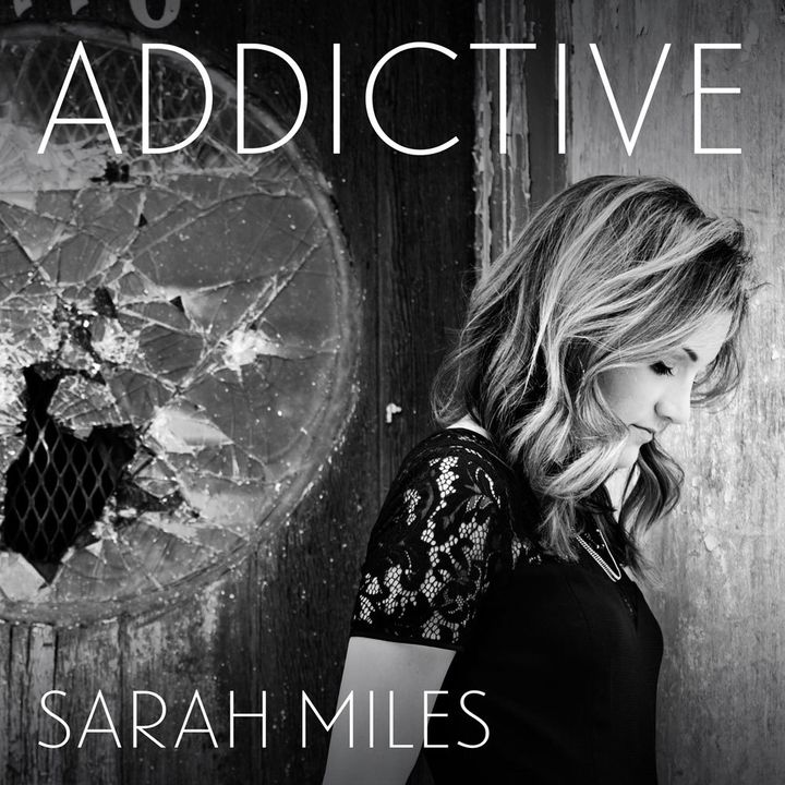 Sarah Miles / <i>Addictive</i>