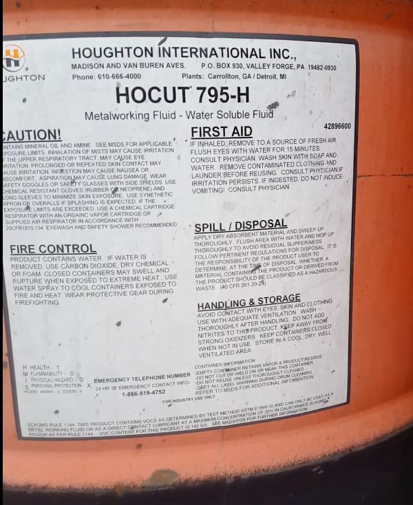The barrel's label identifies the substance insideas Hocut 795-H. According to its manufacturer, Houghton International