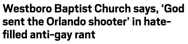 """<a href=""""http://metro.co.uk/2016/06/13/westboro-baptist-church-says-god-sent-the-orlando-shooter-in-hate-filled-anti-gay-rant"""