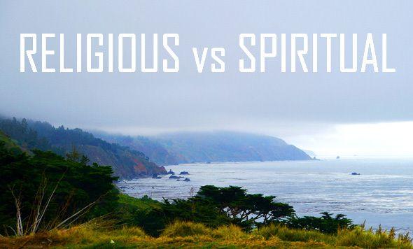 Religious vs Spiritual | HuffPost