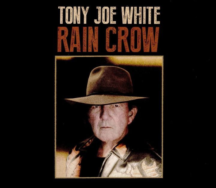 Tony Joe White / <i>Rain Crow</i>