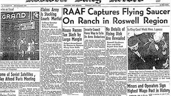 This is the front page from the July 8, 1947 edition of the Roswell Daily Record which showed a startling headline about the capture of a crashed flying saucer. This headline caused worldwide attention to focus on the town of Roswell, New Mexico, beginning nearly 70 years of speculation as to what exactly crashed there.