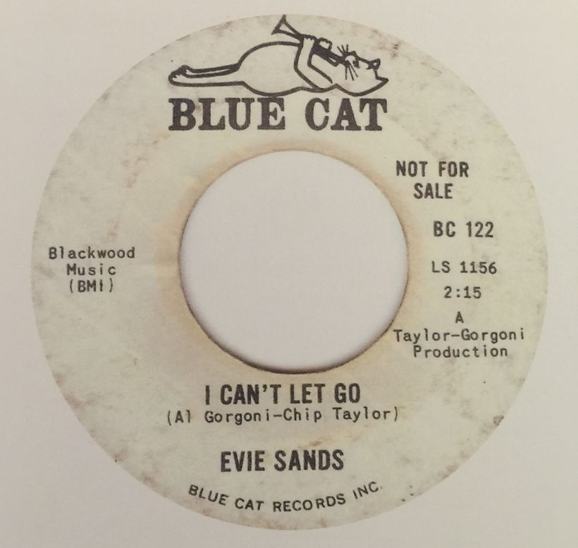 """Evie Sands, """"I Can't Let Go,"""" Blue Cat, 1965. Later a hit for the Hollies."""