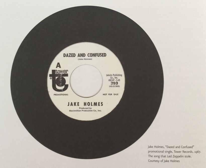 """Jake Holmes, """"Dazed &amp; Confused"""" promotional single, Tower Records, 1967.&nbsp;<br>The song that Led Zeppelin stole.&nbsp;"""