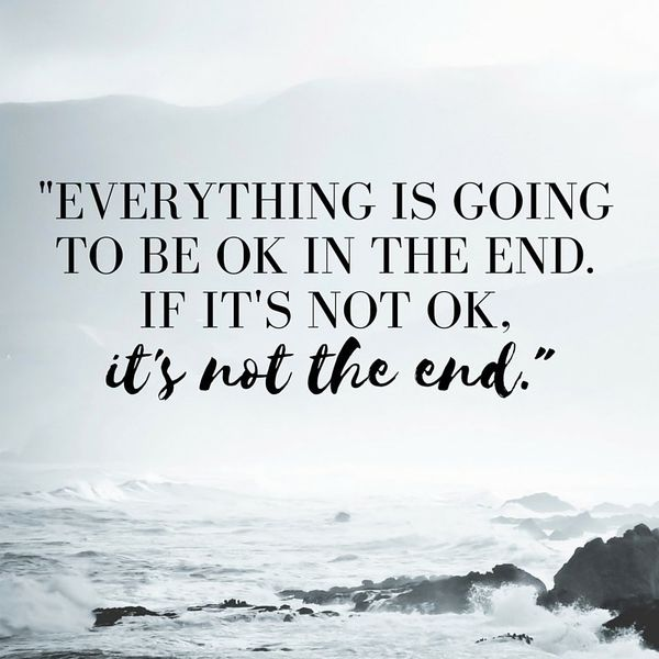 Everything Is Going To Be Ok Quotes: 6 Things That Helped Me Move On When I Divorced At 22