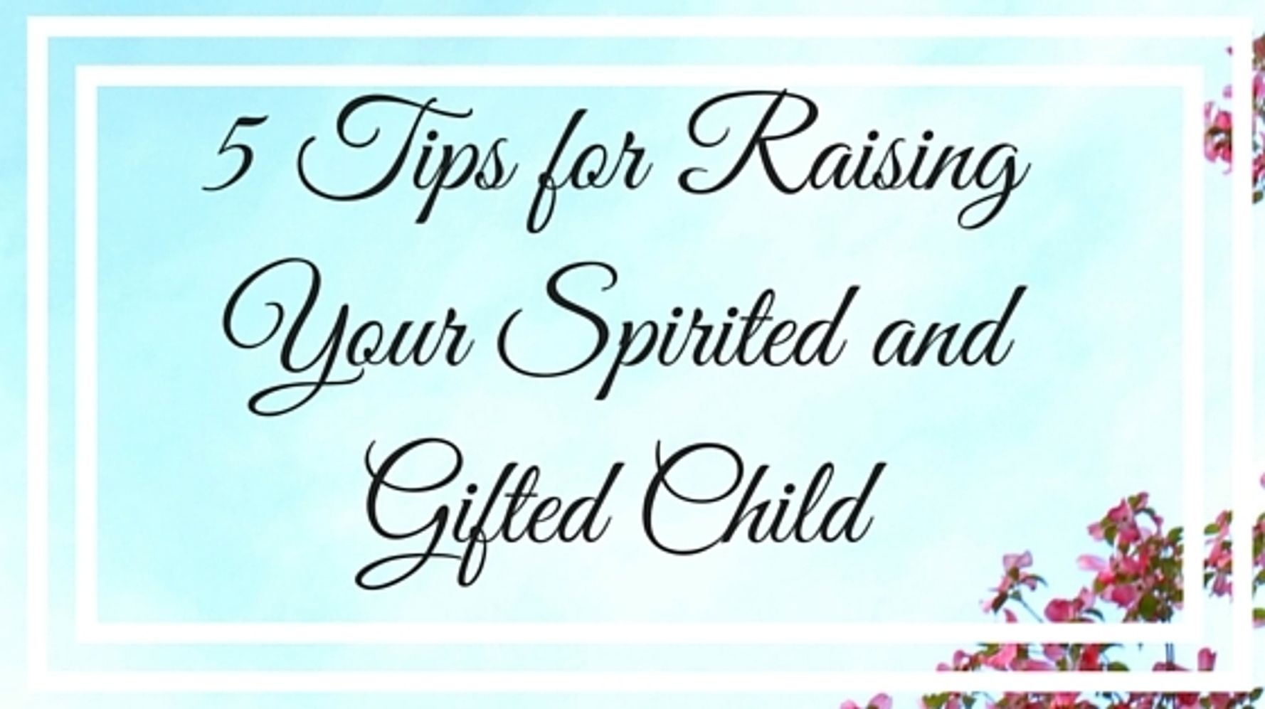 d1db3aba8be04 5 Overlooked Strategies For Raising Your Spirited Child | HuffPost Life
